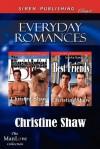 Everyday Romances [The Billionaire's Boyfriend: Best Friends] (Siren Publishing Classic Manlove) - Christine Shaw