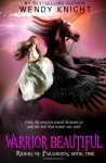 By Wendy Knight Warrior Beautiful (Riders of Paradesos) (Volume 1) [Paperback] - Wendy Knight