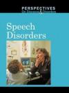 Speech Disorders - Mary E. Williams