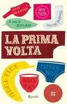 La prima volta (Oltre) (Italian Edition) - AA. VV., Keith Gray, Claudia Manzolelli