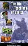 Life & Teachings of Christ (Vol. 1) - Gordon Lindsay