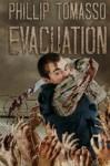 Evacuation (Vaccination) (Volume 2) - Phillip Tomasso