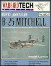 North American B-25 Mitchell - WarbirdTech Volume 12 - Frederick A. Johnsen