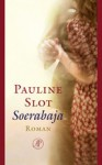Soerabaja - Pauline Slot