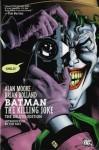 Batman: The Killing Joke (Deluxe Edition) by Alan Moore (2008) - Alan Moore