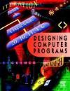 Designing Computer Programs - Haigh, Jim Haigh