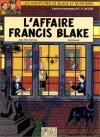 L'affaire Francis Blake - Jean Van Hamme, Ted Benoît