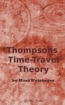 Thompsons Time Traveling Theory - Mort Weisinger, Mort Weisginer