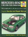Mercedes-Benz C-class Petrol and Diesel (1993-2000) Service and Repair Manual (Haynes Service and Repair Manuals) - A.K. Legg, Robert Jex