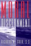 Moral Discernment - Richard M. Gula