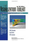 Visualization Toolkit: An Object-Oriented Approach to 3D Graphics, 4th Edition - Will Schroeder, Ken Martin
