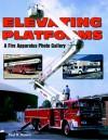 Elevating Platforms: A Fire Apparatus Photo Gallery - Paul Barrett