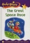 The Great Space Race - Sue Graves, Jan Lewis