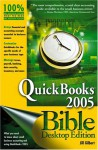 QuickBooks 2005 Bible, Desktop Edition - Jill Gilbert Welytok
