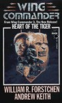 Heart Of The Tiger - William R. Forstchen, Andrew Keith