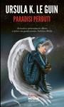Paradisi perduti - Ursula K. Le Guin, S. Proietti