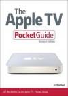 The Apple TV Pocket Guide (Pocket Guide) - Jeff Carlson