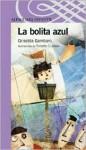 La Bolita Azul - Griselda Gambaro