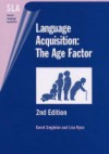 Language Acquisition: The Age Factor - David Singleton, Lisa Ryan