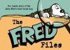 The Fred Files: The Inside Story of the Daily Mail's Best-Loved Dog - Alex Graham