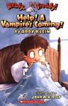 Ready, Freddy! #6: Help! A Vampire's Coming! - Abby Klein, John McKinley