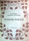 Wybór Poezji - Kazimierz Przerwa-Tetmajer