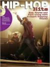 Hip-Hop Hits: Rap, Rhyme and Flow Along with 8 Chart-Topping Tracks - Hal Leonard Publishing Company