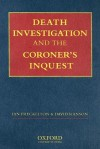 Death Investigation and the Coroner's Inquest - Ian Freckelton