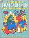 Preschool-K-1 Giant Basic Skills Phonics & Spelling Workbook: Phonics Readiness, Alphabet Skills, Word Families, Compound Words, Etc. (MP-49610) - Shereen Gertel Rutman, Arthur Friedman