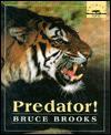 Predator! - Bruce Brooks