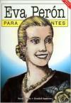 Eva Peron - Para Principiantes Edicion Especial - Nerio Tello
