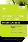 Digital Signal Processing - James D. Broesch, William Walker, Dag Stranneby