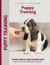 Puppy Training: Owner's Week-By-Week Training Guide (Training Book Series) - Charlotte Schwartz