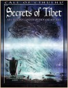 Secrets of Tibet: An Unknown Land of Mythos and Mystery - Jason Williams, Caleb Cleveland, Lee Simpson, Mike Mason