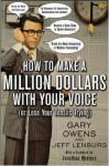 How to Make a Million Dollars with Your Voice - Gary Owens, Jeff Lenburg