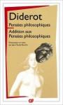 Pensées Philosophiques Addition Aux Pensées Philosophiques - Denis Diderot, Jean-Claude Bourdin