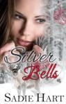 Silver Bells - Sadie Hart