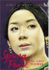 Spring Pearl: The Last Flower - Laurence Yep, Kazuhiko Sano