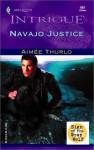 Navajo Justice - Aimee Thurlo