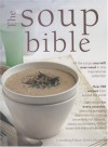 The Soup Bible - Debra Mayhew