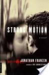 Strong Motion - Jonathan Franzen