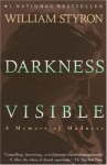 Darkness Visible / A Memoir Of Madness: Face Aux Tenebres / Chronique D'une Folie (Bilingual Edition In French And English - William Styron