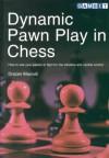 Dynamic Pawn Play in Chess - Drazen Marovic
