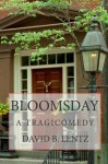 Bloomsday - David B. Lentz
