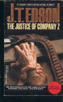 Justice of Company Z - J.T. Edson