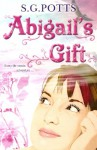 Abigail's Gift - Stephen Potts