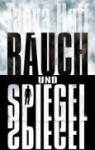 Rauch und Spiegel - Tanya Huff, Dorothee Danzmann