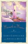 A Warmth in Winter (Heavenly Daze Series #3) - Lori Copeland, Angela Hunt