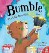 Bumble: The Little Bear with Big Ideas!. Marni McGee, Cee Biscoe - Marni McGee