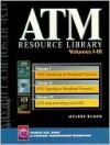 ATM Resource Library (Volumes I, II, III) - Uyless D. Black, Virginia Front Royal